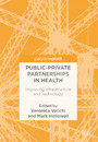Public-Private Partnerships in Health - Improving Infrastructure and Technology